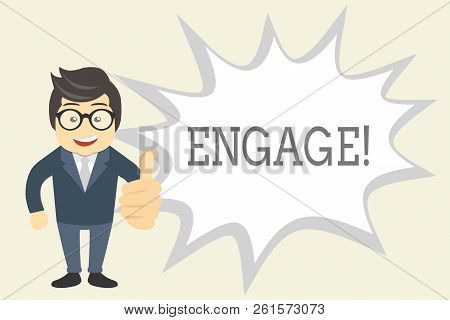 Handwriting text Engage. Concept meaning Participate Become involved Marriage proposal Employ someone poster