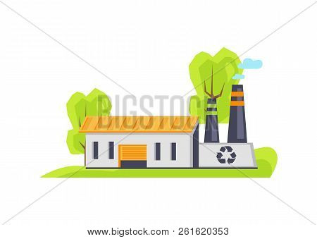 Recycling factory building, trees and greenery around facility collecting recycling garbage waste, important structure isolated on vector illustration poster