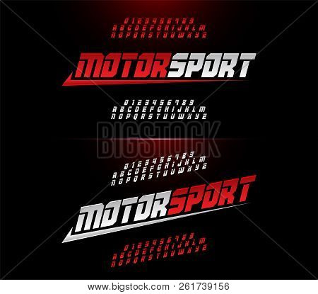 Sport Modern Alphabet And Number Fonts. Motor Sport Racing Typography Italic Font. Vector Illustrato