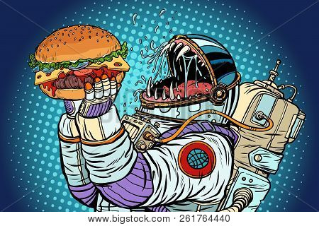 Astronaut Monster Eats Burger. Greed And Hunger Of Mankind Concept. Pop Art Retro Vector Illustratio