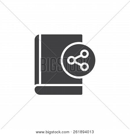 Share Book Vector Icon. Filled Flat Sign For Mobile Concept And Web Design. Sharing Ebook Simple Sol