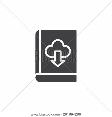 Book Download Cloud Vector Icon. Filled Flat Sign For Mobile Concept And Web Design. Ebook Simple So
