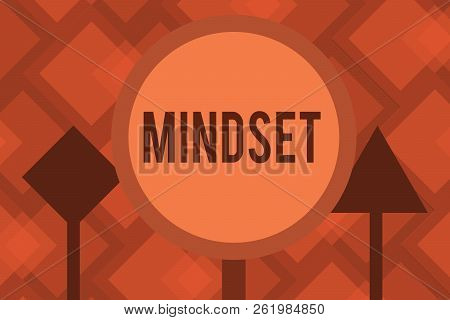 Conceptual Hand Writing Showing Mindset. Business Photo Text Established Set Of Attitudes Held By So