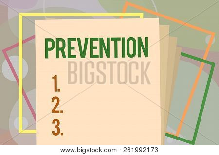Conceptual Hand Writing Showing Prevention. Business Photo Text Stopping Something From Happening He