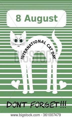 Cute Flyer With White Cat, Advertisement For International Cat Day 8 August, Cat Cartoon On Green St