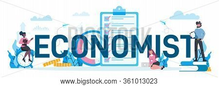 Economists Typographic Concept. Business People Work With Money.