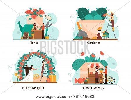 Florist Concept Set. Creative Occupation In Floral Boutique. Event Florist