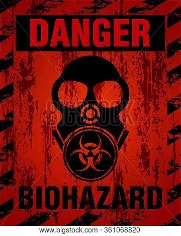 Danger Biohazard Warning Label Sign, Gas Mask Icon. Infected Specimen, Black And Red Danger Symbol W