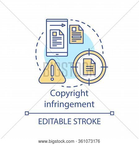 Copyright Infringement Concept Icon. Intellectual Property Protection Idea Thin Line Illustration. O