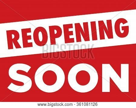 Reopening Soon Sign | Signage For Businesses & Restaurants Temporarily Closed | Print Ready Vector L