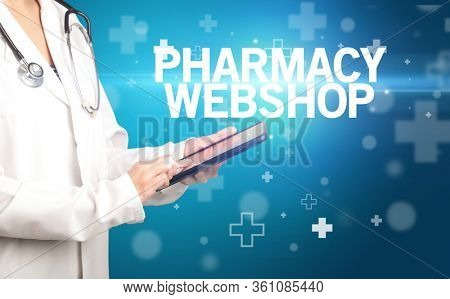 doctor writes notes on the clipboard with PHARMACY WEBSHOP inscription, first aid concept
