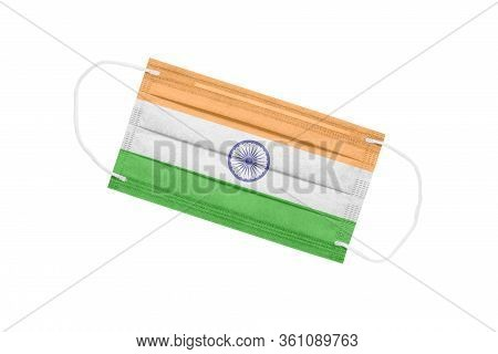 Medical Mask With Flag Of India Isolated On White Background. Pandemic Concept In India. Attribute O