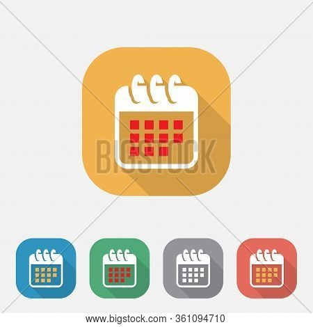 Calender Flat Icon With Long Shadow, Organizer Flat Icon, Colorful Button Calendar Vector Icon For W