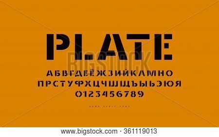 Stencil-plate Sans Serif Font In Classic Style. Cyrillic Letters And Numbers For Logo And Label Desi