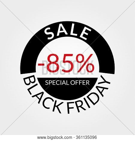 85% Sale Tag Or Discount Icon. Save 85 Percent Of Price. Black Friday Design Template.  Vector Illus