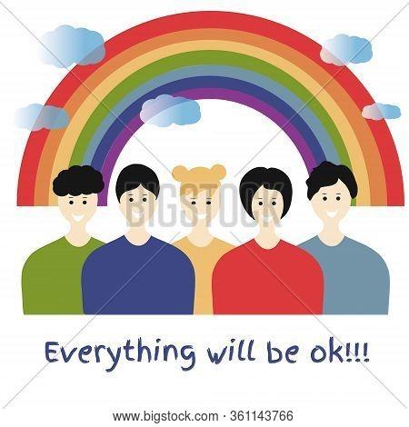 Hope Coronavirus Rainbow Concept. Motivational Slogan Everything Will Be Fine, Ok. Positive Message