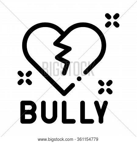 Bully Broken Heart Icon Vector. Bully Broken Heart Sign. Isolated Contour Symbol Illustration