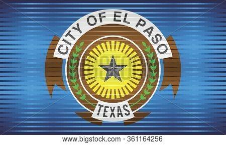 Shiny Grunge Flag Of The El Paso - Illustration,  Three Dimensional Flag Of El Paso