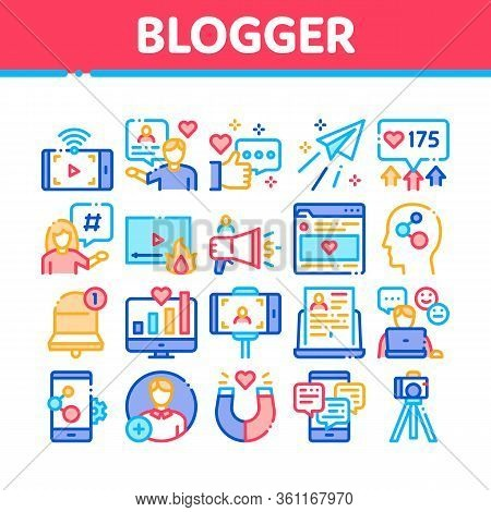 Blogger Internet Social Channel Icons Set Vector. Blogger Web Site And Likes, Photo Camera And Bell,