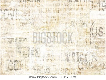 Coronavirus Covid-19 News Scratched Grunge Newspaper Old Paper Background. Blurred Newspapers Corona