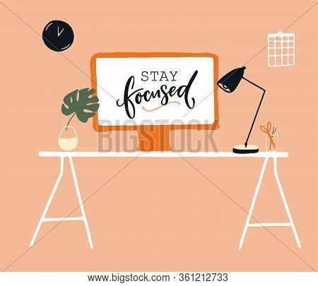 Work From Home Concept Illustration. Desktop Computer On White Table With Lamp And Monstera. Quote O