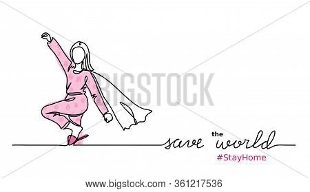 Superwoman In Cape And Pajamas. Save The World From Covid Virus Concept. Stay At Home Simple Vector