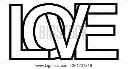 Word Love, Letter Outlines Intersection Lettering, Vector Sign Of Love Lettering Symbol Relationship