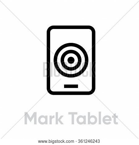 Mark Tablet Target Icon. Editable Line Vector.