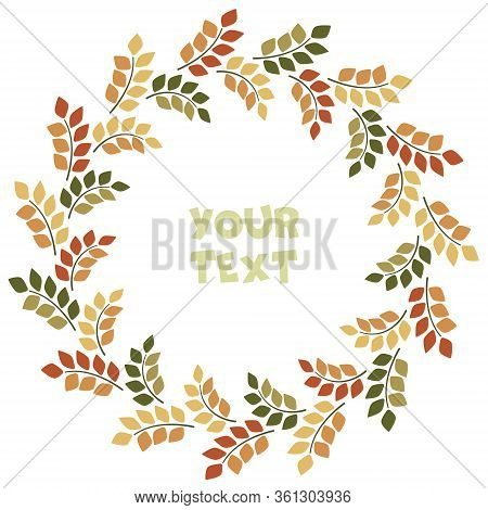 Vector Foliate Wreath; Round Frame With Foliage Twigs For Greeting Cards, Invitations, Wedding Cards