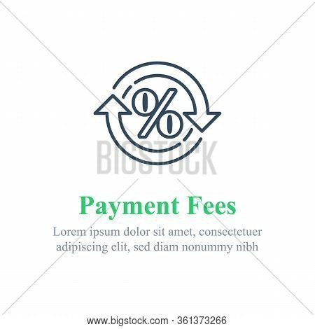 Currency Exchange Fees, Financial Services, Percentage Sign In Circle Arrow, Interest Rate, Debt Ref
