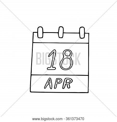 Calendar Hand Drawn In Doodle Style. April 18. International Day For Monuments And Sites, World Circ