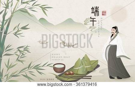 Happy Dragon Boat Festival Background Poet Qu Yuan And Traditional Food Rice Dumpling Bamboo Tea. Ch