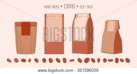 Coffee Paper Eco Packs And Coffee Beans In The Hand-drawn Technique