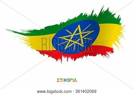 Flag Of Ethiopia In Grunge Style With Waving Effect, Vector Grunge Brush Stroke Flag.