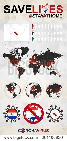 Infographic About Coronavirus In Paraguay - Stay At Home, Save Lives. Paraguay Flag And Map, World M