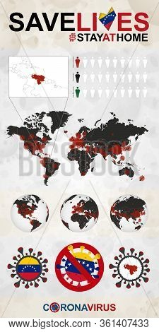 Infographic About Coronavirus In Venezuela - Stay At Home, Save Lives. Venezuela Flag And Map, World