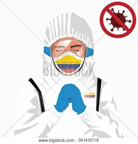 Covid-19 Or Coronavirus Concept. Colombian Medical Staff Wearing Mask In Protective Clothing And Pra