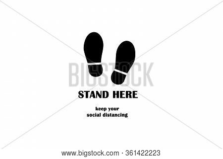 Stand Here Symbol Sign Isolate On Background,social Distance,increasing The Physical Space Between P