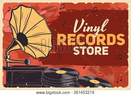 Music Store, Gramophone Vinyl Records And Retro Music Shop Vector Grunge Poster. Vintage Vinyl Recor