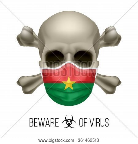 Human Skull With Crossbones And Surgical Mask In The Color Of National Flag Burkina Faso. Mask In Fo