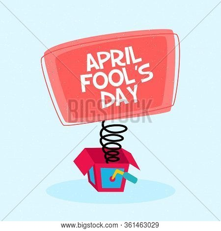 April Fools Poster With A Joke Box - Vector Illustration