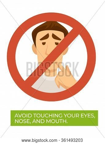Avoid Touching Your Eyes, Nose And Mouth Coronavirus Tips