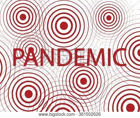 Pandemic Word Pattern. Stock Vector Illustration Of Disease Outbreaks Like Center Exodus Circles For