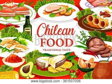 Chilean Traditional Dishes Of Meat, Desserts, Fish And Drinks. Vector Authentic Chile Cuisine Menu,