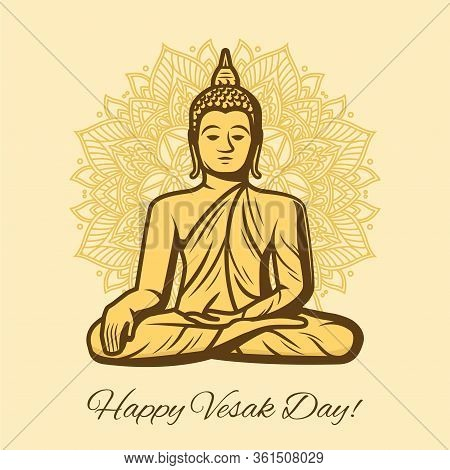 Happy Vesak Day Holiday Vector. Buddha Sitting On Lotus Flower With Decorated Petals. Buddhism Tradi
