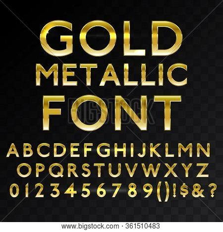 Gold Metallic Glossy Vector Font Or Gold Style Alphabet. Yellow Metal Typeface. Metallic Golden Abc,