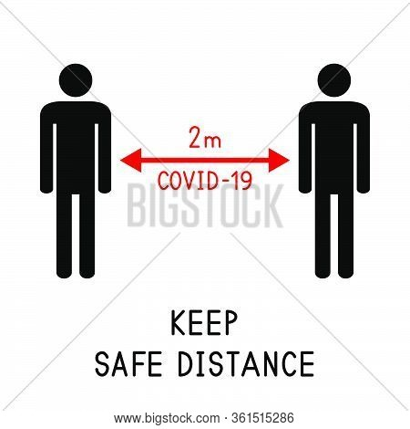 Keep Safe Distance. 2 Meters. Covid-19 (coronavirus). Human Silhouettes. Social Distance To Stop Spr