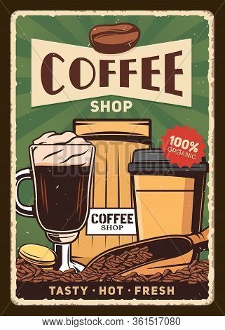 Irish Coffee Cup, Beans And Package. Coffee Shop Vector Vintage Retro Poster. Takeaway Hot Drink In