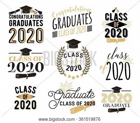 Congratulation Graduation Wishes Overlays, Lettering Labels Design Set. Retro Graduate Class Of 2020