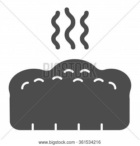 Bread Solid Icon. Hot Bread Loaf With Steam Illustration Isolated On White. Hot Toast Bread Bakery L